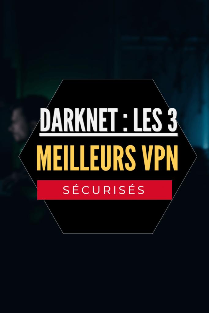 les 3 meilleurs vpn pour le darknet pinterest